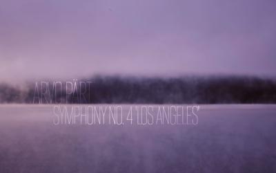 Arvo Pärt — Symphony No. 4 'Los Angeles' (UK Première) Proms 2010