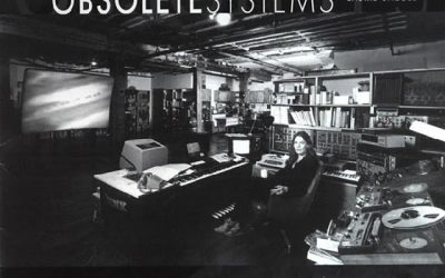 Laurie Spiegel – Obsolete Systems (2001)