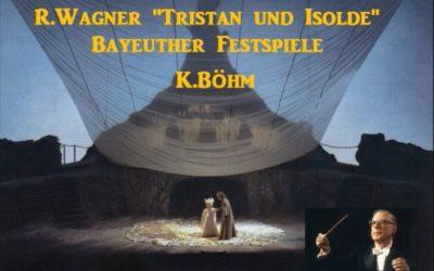 """R.Wagner """"Tristan und Isolde"""" [ K.Böhm Bayreuth-FO ] (1966)"""