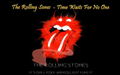 The Rolling Stones – Time Waits For No One (Subtitulada)
